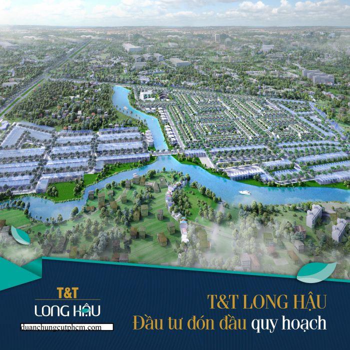 Dự án đất nền T&T Long Hậu đầu tư đón đầu quy hoạch